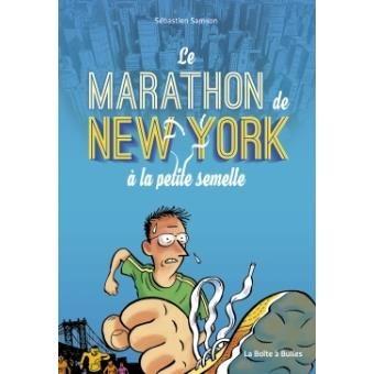 [BD] Le Marathon de New York à la petite semelle ou l'éloge de la force intérieure