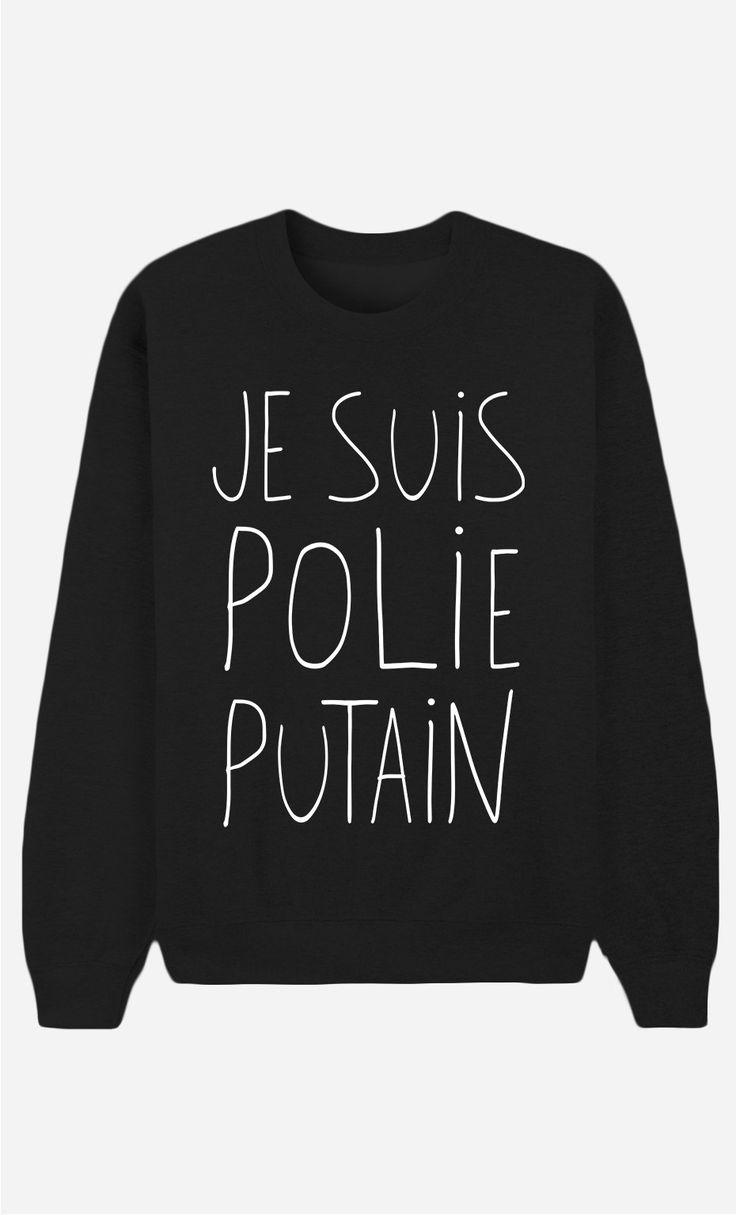 Sweat Noir Femme Je Suis Polie Putain - Wooop.fr