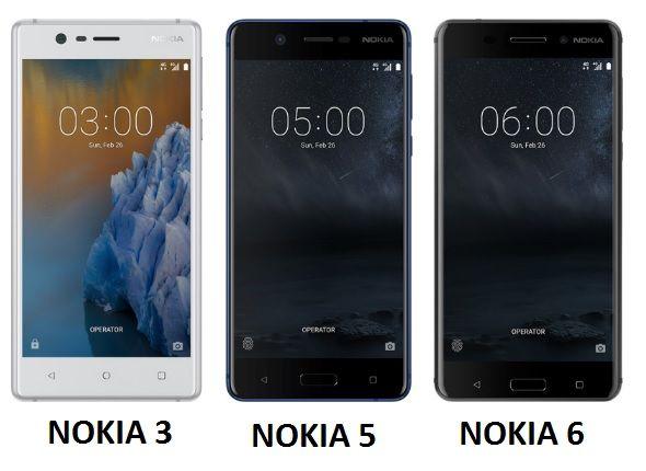 Nokia 3 , Nokia 5, Nokia 6