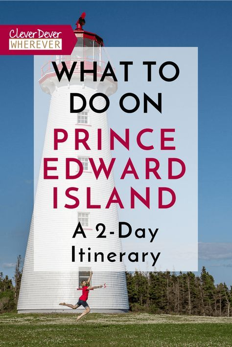 What to do in PEI? Here's a 48 Hour Itinerary to help you plan! | What to eat in PEI