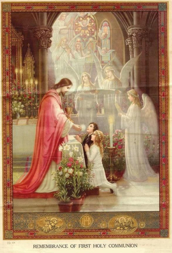Happy First Holy Eucharist to all the families celebrating their children's beautiful entry into the Communion with Christ Jesus!  What  a wonderful gift we have~