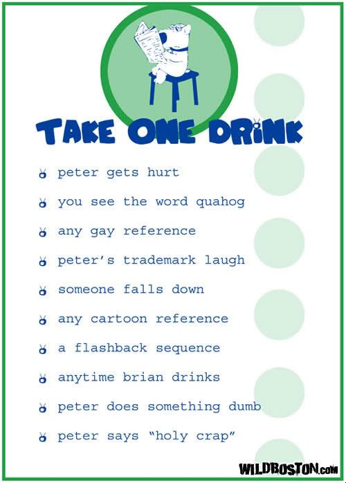Family Guy drinking game, looks like so much fun!!!