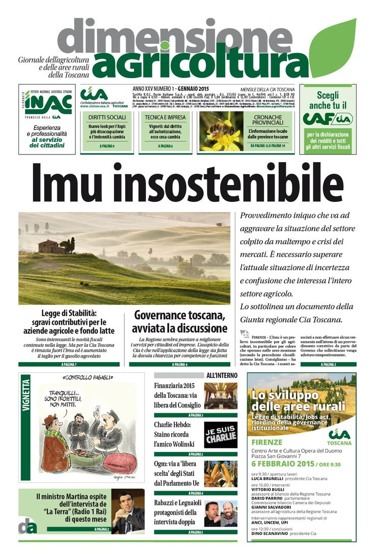 Dimensione Agricoltura, giornale dell'agricoltura e delle aree rurali della Toscana. 25° anno di pubblicazione per il periodico della Confederazione italiana agricoltori regionale. http://www.ciatoscana.eu/home/dimensione-agricoltura/