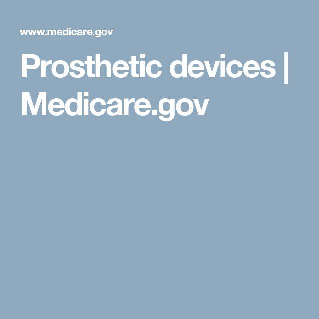 Prosthetic devices | Medicare.gov