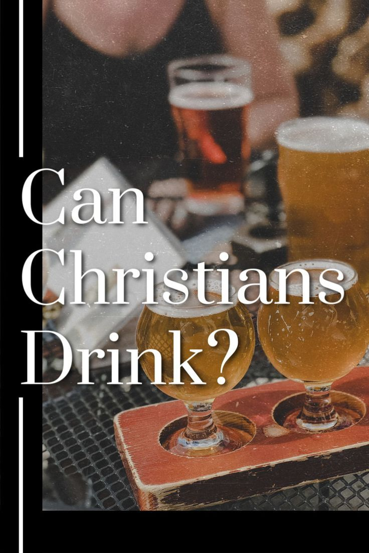 What The Bible Really Says About Alcohol In 2020 Bible Christian Blog Post Bible Teachings