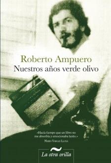 Nuestros años verde olivo, Roberto Ampuero
