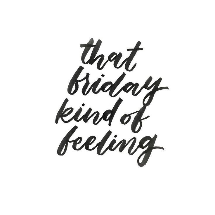 1000+ Quotes Friday On Pinterest