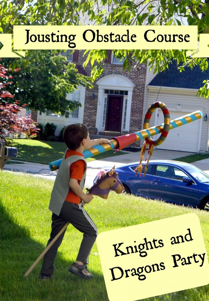 Knights and Dragons Party: Jousting Obstacle Course - One Artsy Mama