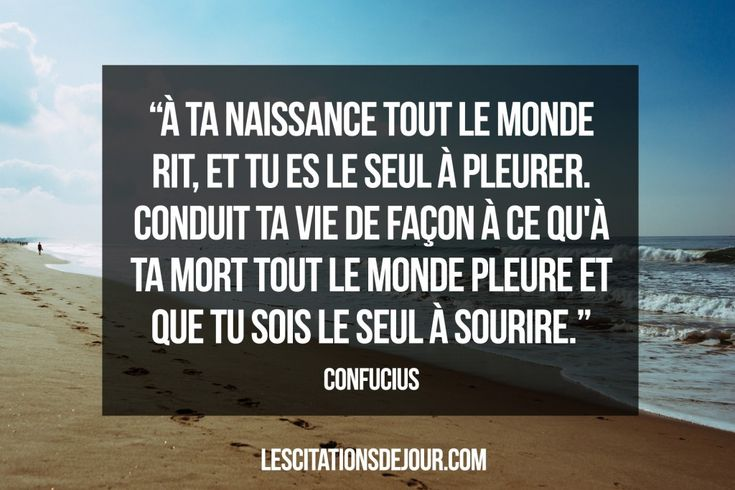 citation de Confucius sur la vie et la mort