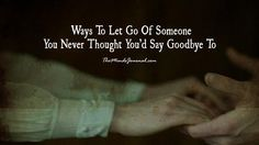 how to say goodbye to a 5 year relationship
