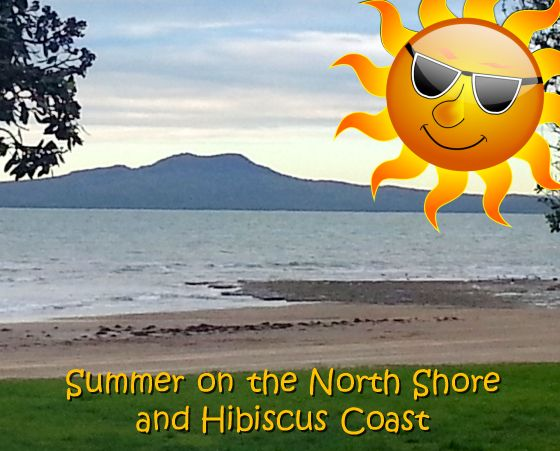 Summer on the North Shore and Hibiscus Coast