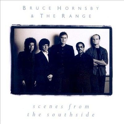 Bruce Hornsby & the Range - Scenes from the Southside (Vinyl)
