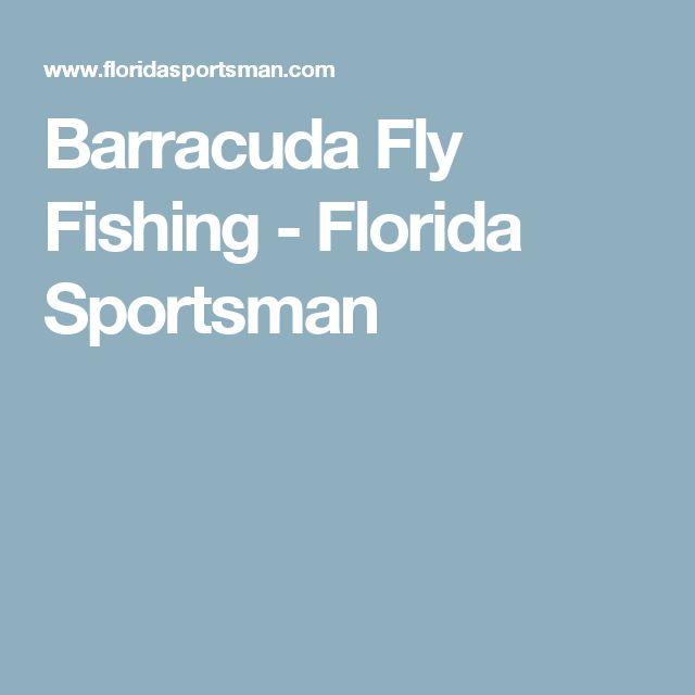 Barracuda Fly Fishing - Florida Sportsman
