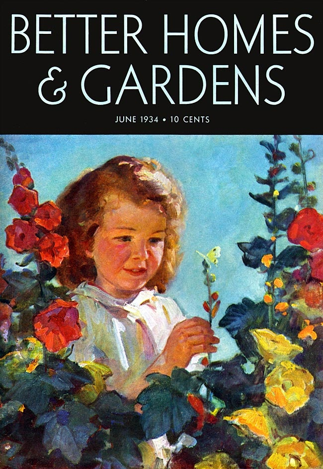 Better Homes And Gardens 1934 Girl In A Garden, Surrounded By Hollyhocks  And Other Flowering Plants That Are Taller Than She Is, Holds Up A Branch  With ...