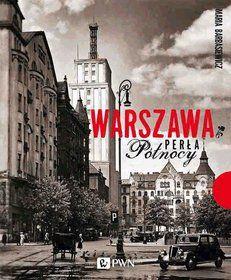 Warszawa. Perła północy-Barbasiewicz Maria