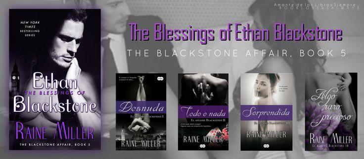 The Blessings of Ethan Blackstone (The Blackstone Affair #5) Raine Miller – Book Lovers Always