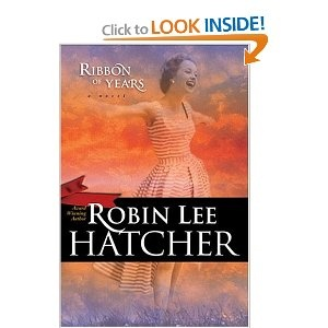 Just a great story.: Ribbons, Years 9780842340090, 0842340092, Favorite Book, Robin Lee, Ebook Libraries, Book Reading, Lee Hatcher, Fiction Book
