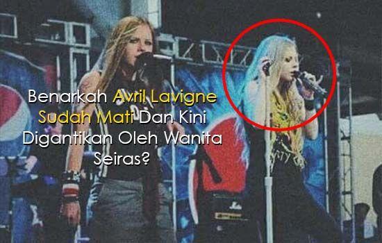 Kisah Sebenar Teori Konspirasi Kematian Avril Lavigne Ramai yang tertanya-tanya benarkah Avril Lavigne telah mati dan kini digantikan oleh seorang wanita bernama Melissa Vandella yang mirip dengannya yang juga merupakan kenalan atau kawan baik kepada Avril Lavigne. Kisah kematian Avril Lavigne kini berlegar di seluruh dunia dan rata-rata peminat beliau sedih dan berdukacita akan 'pemergiannya' dan tidak kurang juga menidakkan kisah kematiannya itu. Sebelum anda teruskan membaca sila saksikan