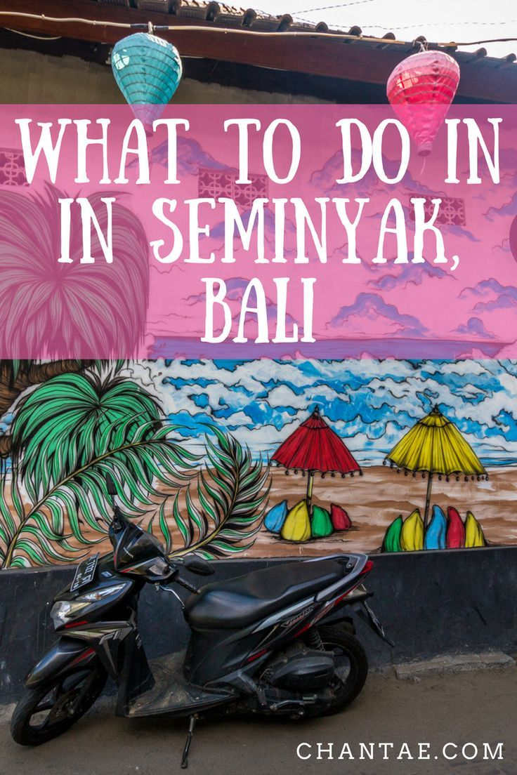 Things to do in Seminyak, Bali, Indonesia.