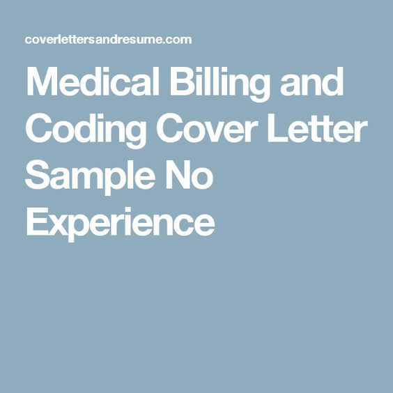Medical Billing and Coding Cover Letter Sample No Experience