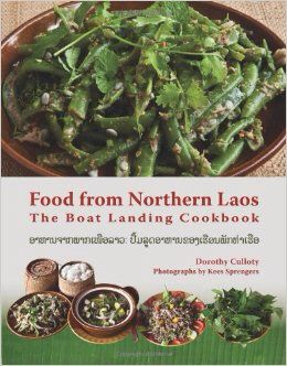"""""""food from northern laos"""" by dorothy culloty"""