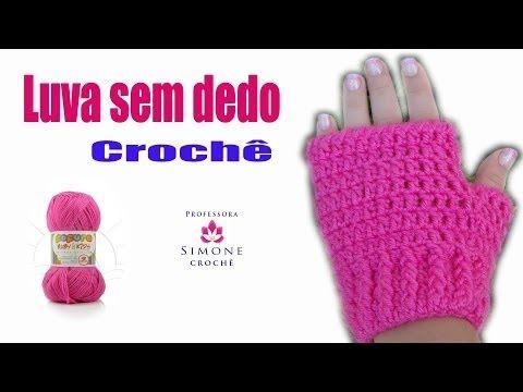 Passo a passo Luva sem Dedos em Crochê - Professora Simone - YouTube