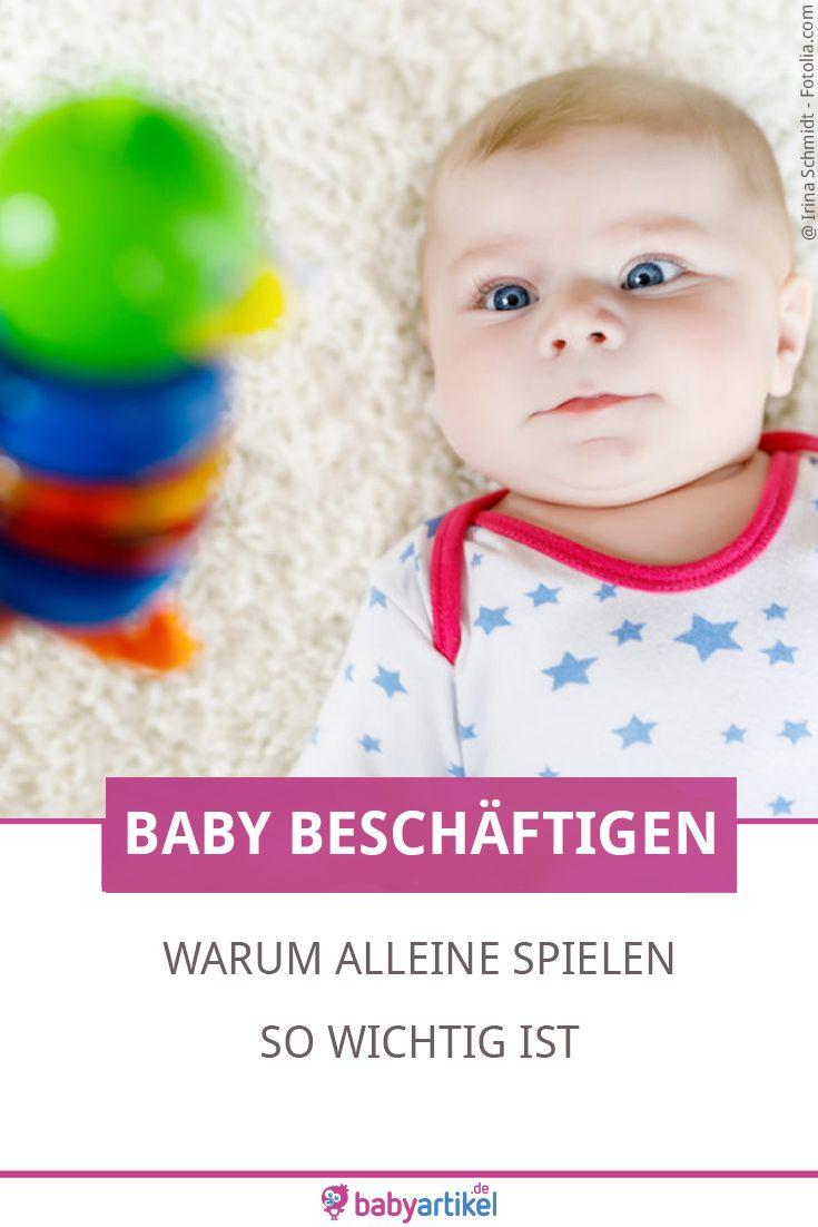 Baby beschäftigen: Warum alleine spielen so wichtig ist