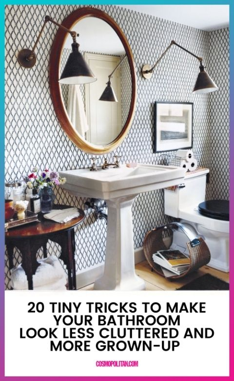 Tiny Tricks To Make Your Bathroom Look Less Cluttered And More Grown Up