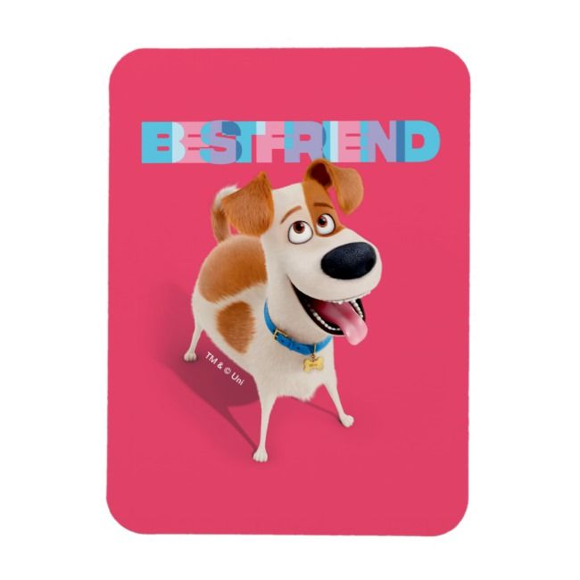Secret Life Of Pets Max Best Friend Magnet Zazzle Com Pet Max Secret Life Of Pets Pets Movie