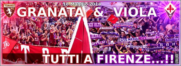 Torino & Fiorentina un solo cuore