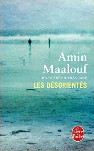 Recommandé par Corinne - Les Désorientés - Amin Maalouf - Livres