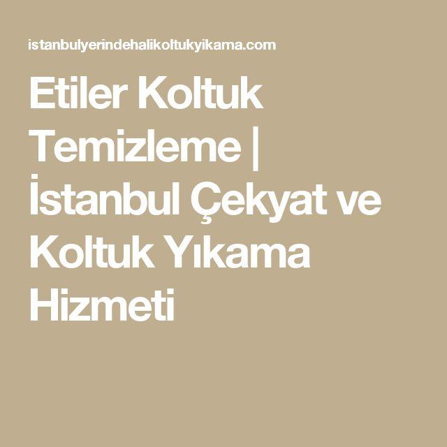 Etiler Koltuk Temizleme | İstanbul Çekyat ve Koltuk Yıkama Hizmeti