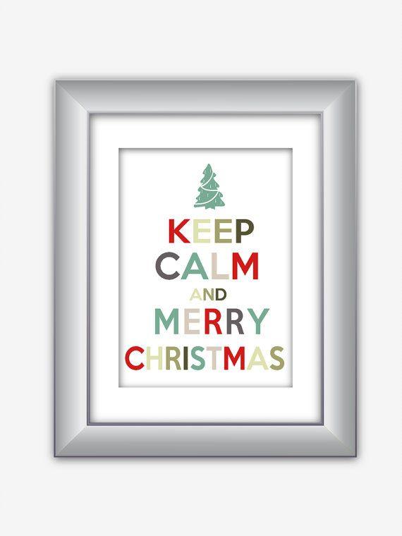 Keep Calm and Merry Christmas Holiday Poster Print by NurulDesigns, $5.00