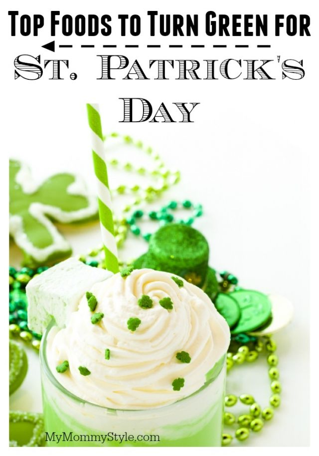 St. Patricks Day, Top foods to turn green, green food, st patrick