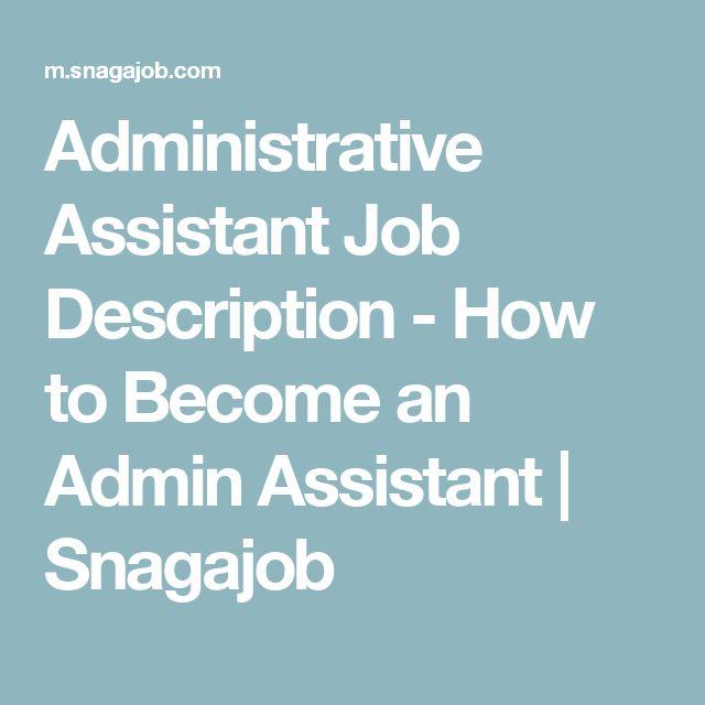 Best 25+ Administrative assistant job description ideas on - administrator job description