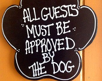 Wood Plaque with Cute Dog Saying,Paw Print Shape,Hand Made,Hand Painted,Will Customize
