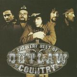 The Very Best of Outlaw Country [CD]
