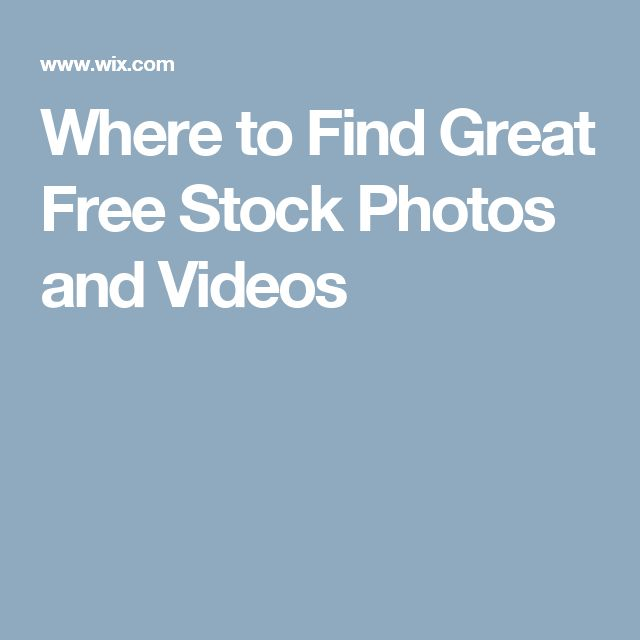 Where to Find Great Free Stock Photos and Videos