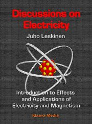 Discussions on Electricity - a book that reveals the secrets of electricity: how does it work, where does it come from