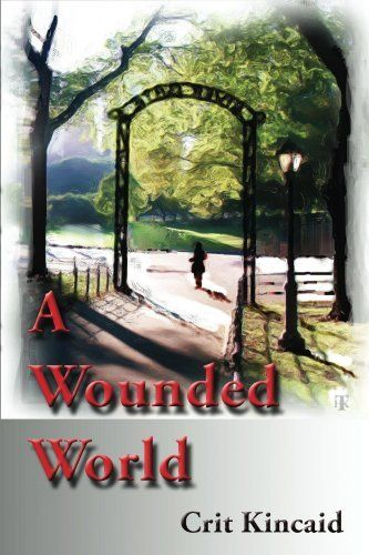 14 best a wounded world images on pinterest book boys who and check a wounded world by crit kincaid ebook deal fandeluxe Gallery