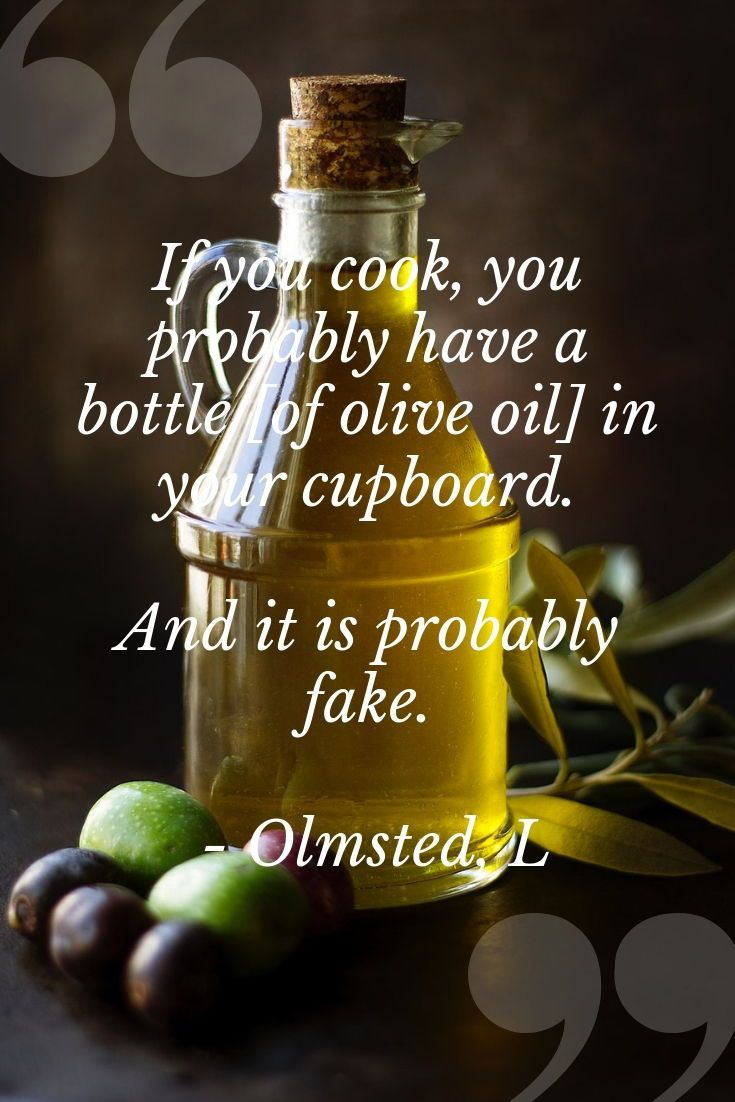 Fictitious Food - Olive Oil - Fake Oil and Ways to Spot it