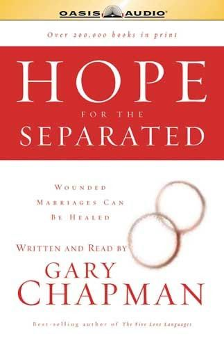 Hope for the Separated By Dr. Gary Chapman CD