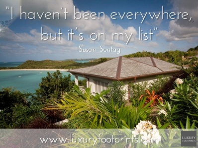 I haven't been everywhere, but it's on my list!