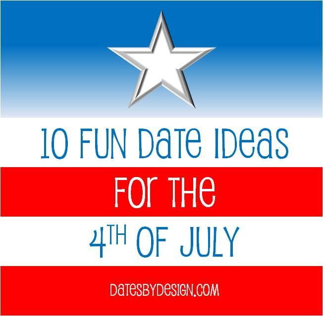 $th of July images | 10 Fun Date Ideas for 4th of July_DatesByDesign.com