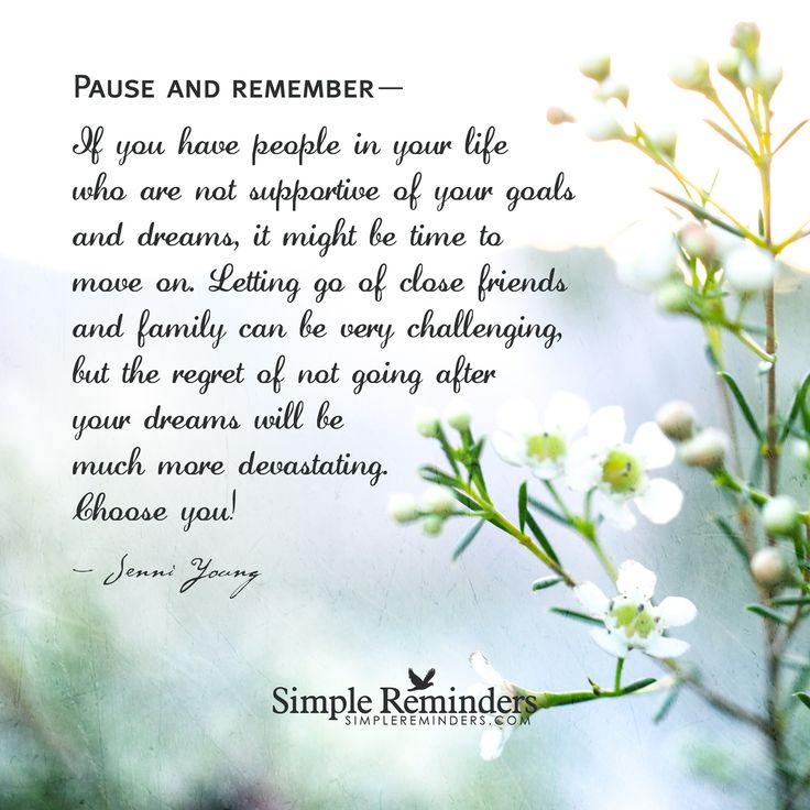 Quotes About Moving On And Letting Go Of Friends: Pause And Remember... If You Have People In Your Life Who