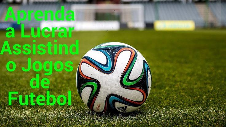 Aprenda a Lucrar Assistindo a Jogos de Futebol--SERA que funciona??