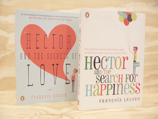Francois Lelord : Hector and the Secrets of Love + Hector and the Search for Happiness