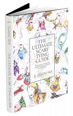 The Ultimate Scarf Tying Guide: PDF Book
