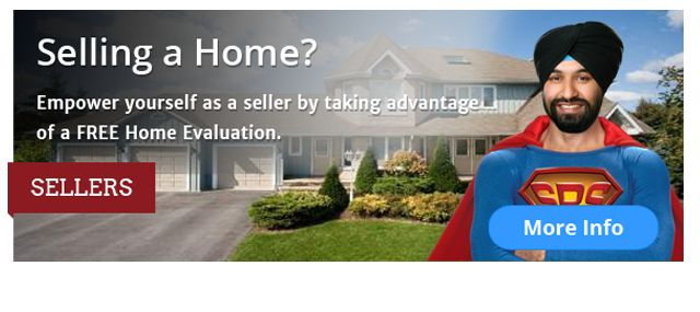 Empower yourself as a seller by taking advantage of a FREE Home Evaluation. More detail pls visit: http://www.superrealtyseller.ca/