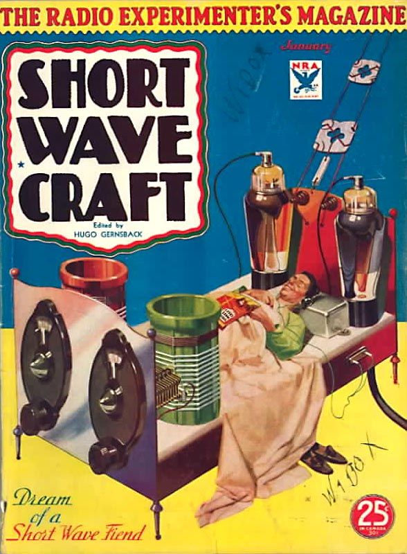 """""""Dream of a Short Wave Fiend."""" Short Wave Craft: The Radio Experiment's Magazine, January 1934"""